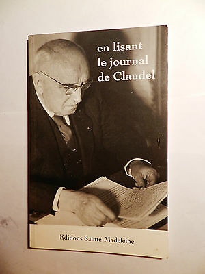 En lisant le Journal de Claudel Paul Claudel Madeleine Francais 56 pages  REF A1