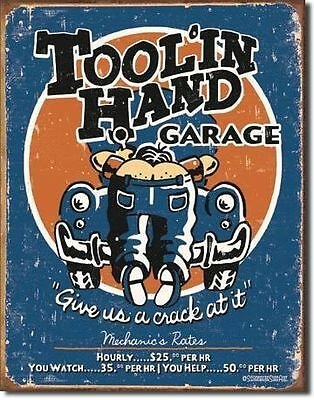 Tool'in Hand Garage Tin Sign New Shed Hotrod Rustic Ratrod