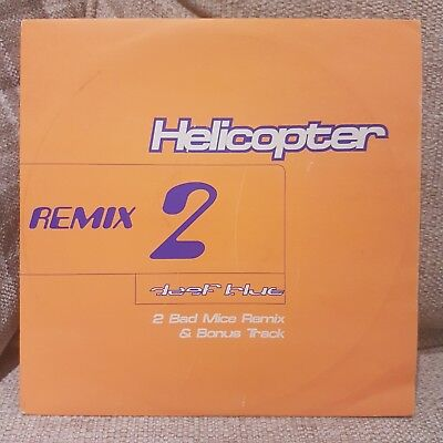 """DEEP BLUE - THE HELICOPTER TUNE - 2 BAD MICE RMX - 10"""" DnB"""