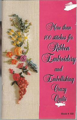 Coats 100 Stitches for Ribbon Embroidery & Embellishing Crazy Quilts Booklet