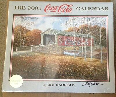 2005  COCA-COLA Calendar by JIM HARRISON -NEW in Plastic - Signed on the plastic