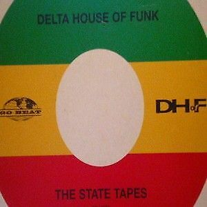 "12"": Delta House Of Funk - The State Tapes - Go! Discs - GODX 117"