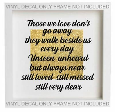 Those We Love Dont Go Away Memorial Quote Vinyl Sticker Fits Ikea