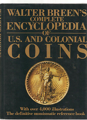 Breen's Complete Encyclopedia of U.S. and Colonial Coins - 1988