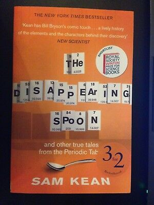 The disappearing spoon and other true tales from the periodic table. Sam Kean.