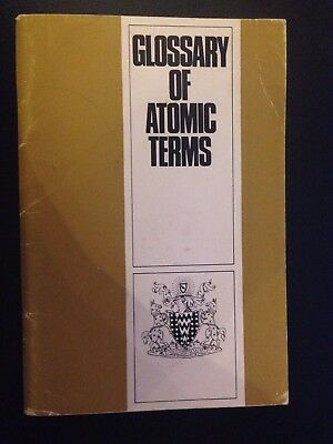 Glossary of Atomic Terms. Atomic Energy Authority. 1966.