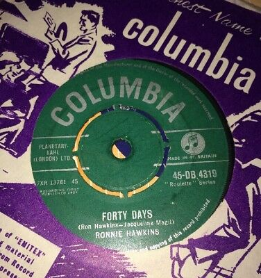 "RONNIE HAWKINS - Forty Days  7"" Vinyl 45 RPM Original 1959.Rock And Roll. Class"