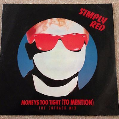 "Simply Red - Moneys Too Tight (To Mention) Cutback Mix - 12"" Single  Vinyl"