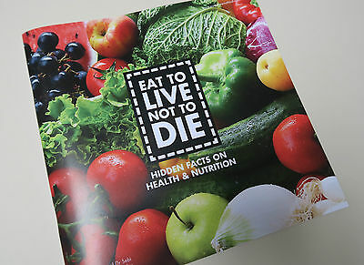 Eat To Live Not To Die Health & Nutrition Book