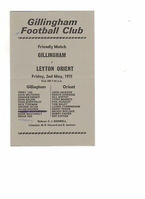 Gillingham v Leyton Orient 1974 - 1975  friendly