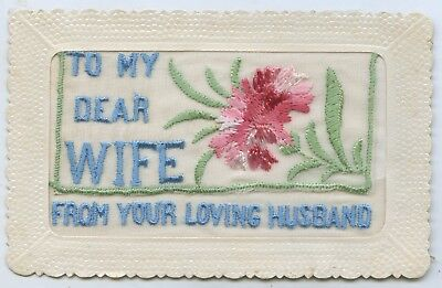 Ww1 Embroidered Unused Silk Postcard With Flap 'to My Dear Wife' S71