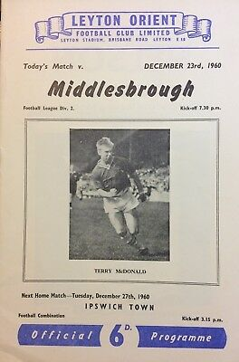 LEYTON ORIENT v MIDDLESBROUGH FOOTBALL PROGRAMME DIVISION 2 Dec 23rd 1960