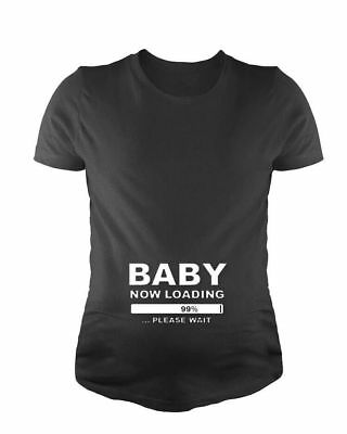 BABY NOW LOADING 99%...PLEASE WAIT Maternity T-shirt Tee Top Pregnancy Funny New