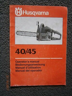 Husqvarna 40/45 (1985) Chainsaw Instruction Manual + Spare Parts List