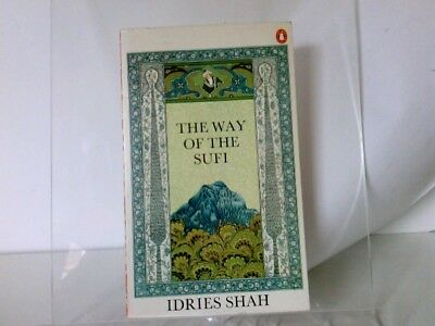The way of the Sufi. Shah, I.:
