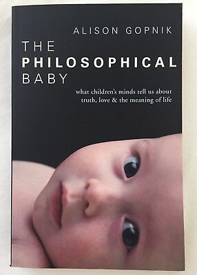 The Philosophical Baby Alison Gopnik Brand New Book