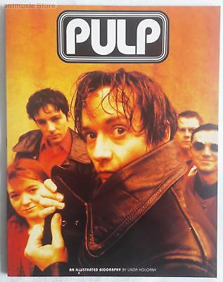 Pulp IllUStrated Biography Paperback Music Book -  UK Paperback Music Book