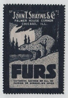 "John T Shayne & Co, Chicago ""Furs"" - Advertising Poster Stamp (1910s) No Gum"
