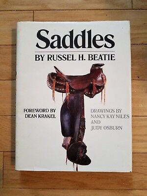 Saddles by Russel H. Beatie - First Edition 1981 - University of Oklahoma Press