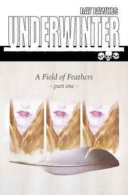 Underwinter Field Of Feathers #1 (2017) 1St Printing Image Comics