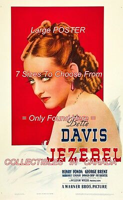 "JEZEBEL 1938 = Movie BETTE DAVIS Red Hair BLUE EYES = POSTER 7 SIZES 19"" - 36"""