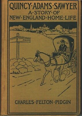 vintage book Quincy Adams Sawyer 'A Story of New England Home Life', 1902