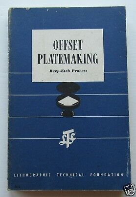 Offset Platemaking Deep Etch Process Robert F Reed  Mar 1963