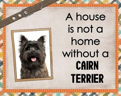 CAIRN TERRIER Custom Magnet Using YOUR Photo A House Is Not A Home