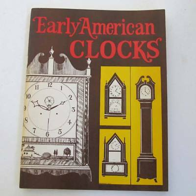 EARLY AMERICAN CLOCKS Vol 1 - ESSAYS Edited by Don Maust