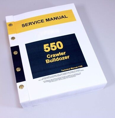 Service Manual For John Deere 550 Crawler Bulldozer Repair Technical Shop Book