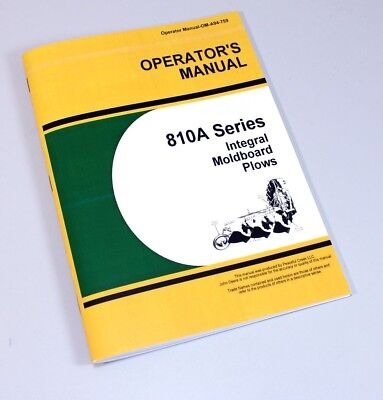 Operators Manual For John Deere 810 810A Series Integral Moldboard Plow