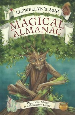 Llewellyn's 2018 Magical Almanac - Practical Magic for Everyday Living (NEW)