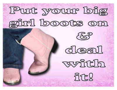Custom Made T Shirt Put Your Big Girl Boots On Deal With It Pink Cowgirl Boots
