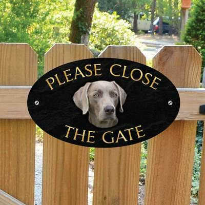 Weimaraner Sign, Please Close The Gate Sign, Weimaraner Dog Shut the Gate Plaque