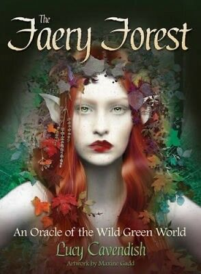 The Faery Forest: An Oracle of the Wild Green World by Lucy Cavendish.