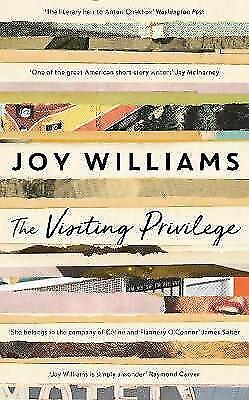 The Visiting Privilege by Joy Williams (Paperback, 2017)