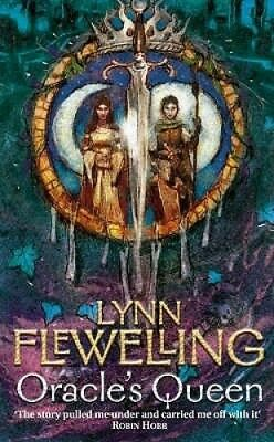 The Oracle's Queen: Book Three of the Tamir Triad by Lynn Flewelling.