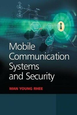 Mobile Communication Systems and Security Man Young Rhee