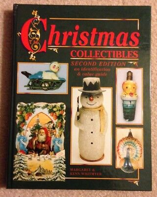Christmas Collectibles Identification and Value Guide Book Second Edition 1994