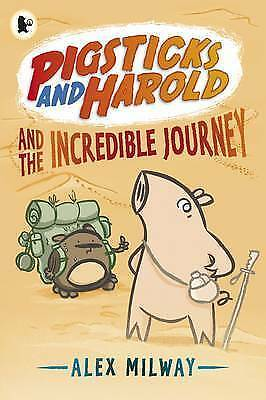 Pigsticks and Harold and the Incredible Journey,Milway, Alex,New Book mon0000119