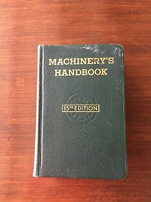 Machinery's Handbook 15th Edition 3rd Printing 1957 Vintage The Industrial Press