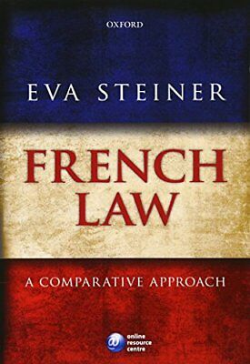 French Law: A Comparative Approach (Eva Steiner) | OUP Oxford