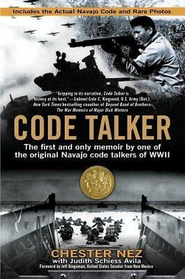Code Talker: The First and Only Memoir By One of the Original Navajo Code Talker