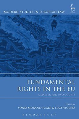 Fundamental Rights in the EU: A Matter for Two Courts | Hart Publishing