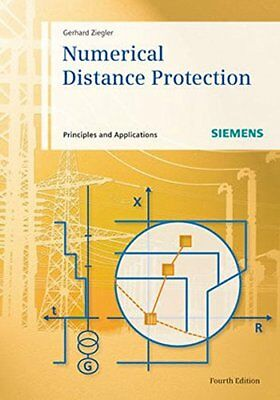 Numerical Distance Protection: Principles and Applications (Gerhard Ziegler) | W
