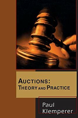 Auctions: Theory and Practice (Paul Klemperer) | Princeton University Press