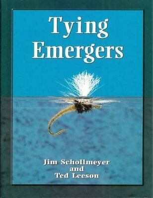 """Tying Emergers: A Complete Guide ([""""Jim Schollmeyer"""",""""Ted Leeson""""]) 