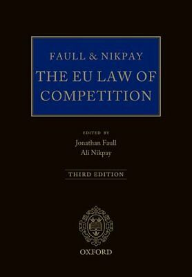Faull and Nikpay: The EU Law of Competition | OUP Oxford