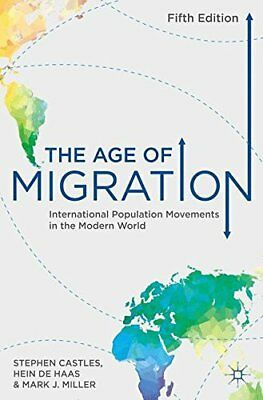 """The Age of Migration: International Population Movements in the Modern World (["""""""