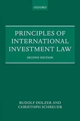 Principles of International Investment Law (Rudolf Dolzer) | OUP Oxford